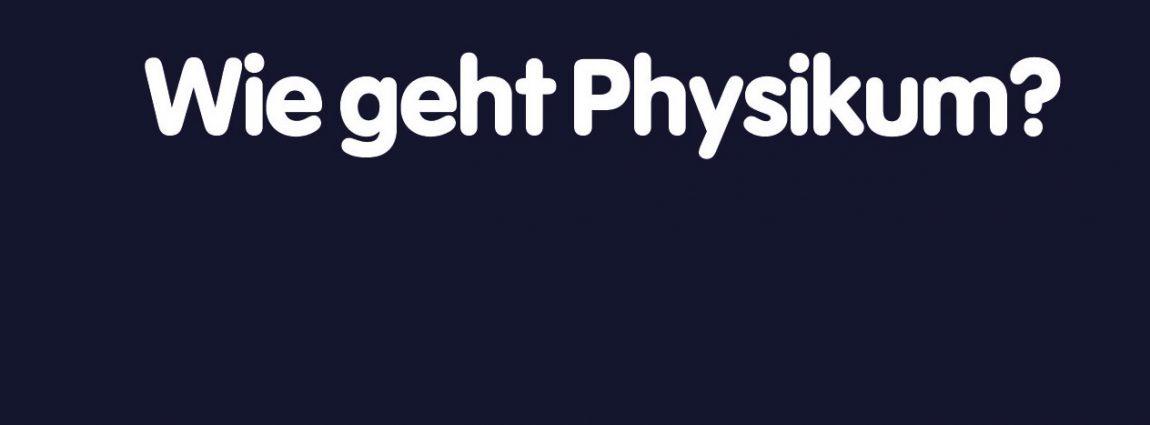 Wie geht Physikum?
